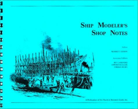 ship modelers shop notes historic ships